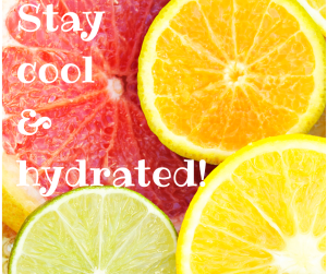 Tips and Tricks To Stay cool and hydrated