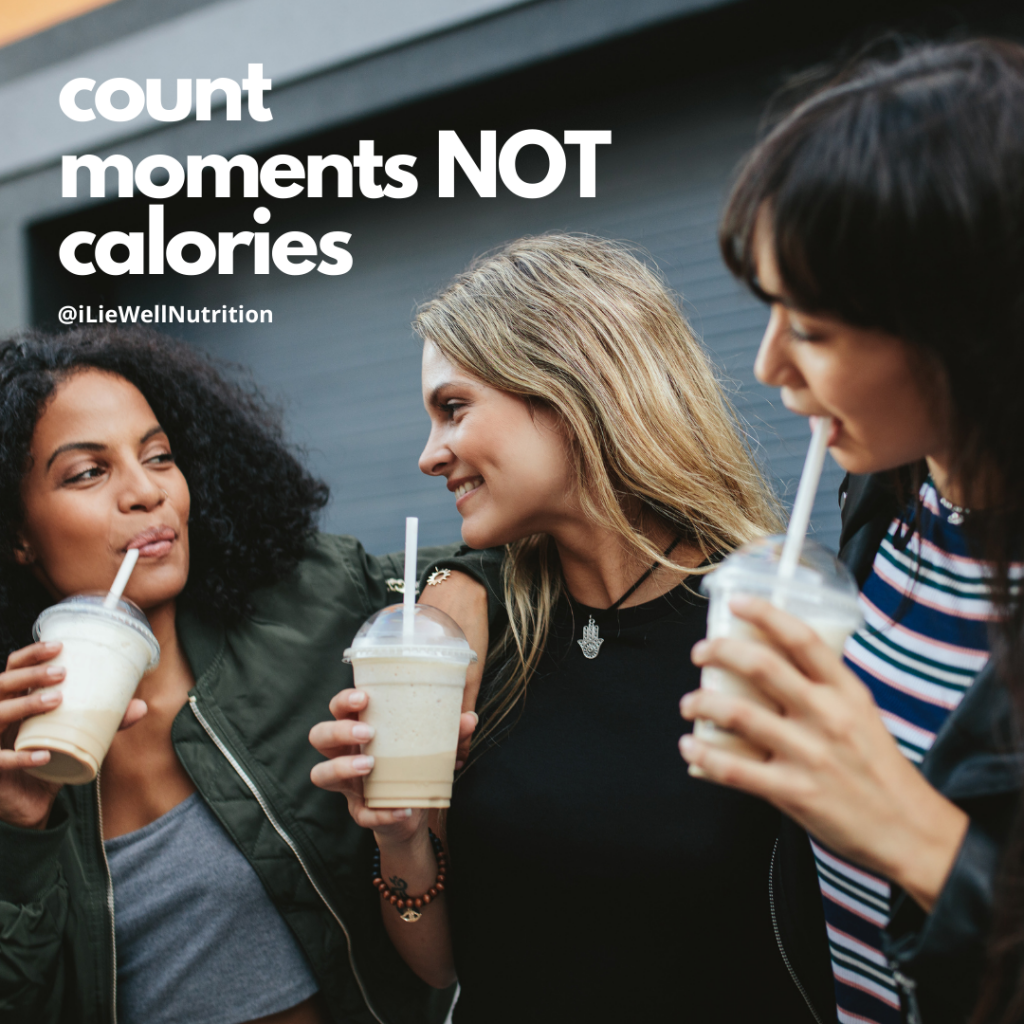 count moments not calories