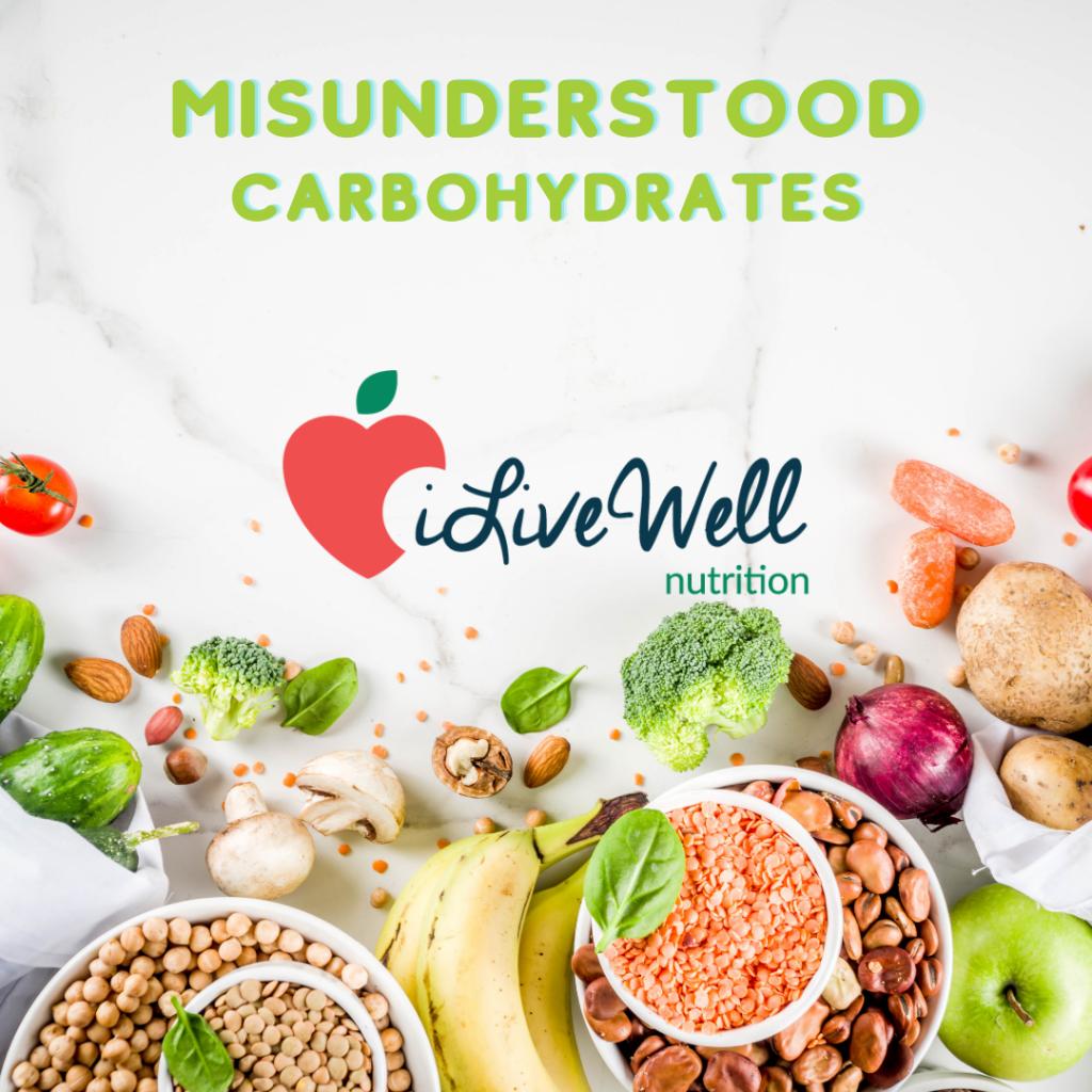 Misunderstood Carbohydrates