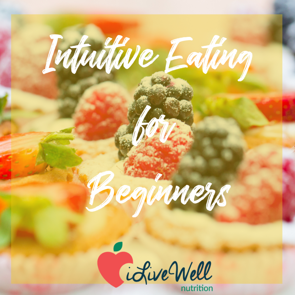 What is Intuitive Eating? The Basics on Intuitive Eating for Beginners