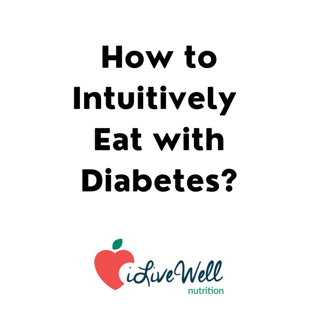 How to Intuitively eat with diabetes