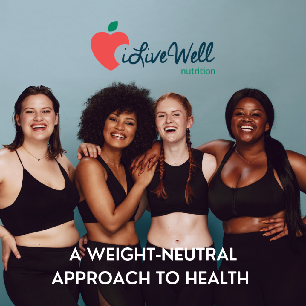 weight-neutral approach to being healthy
