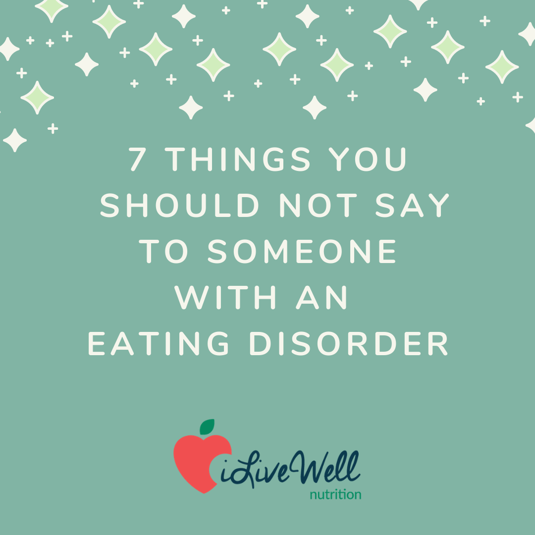 7 things you should not say to someone with an eating disorder