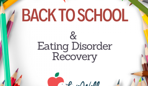 Back to school with eating disorder recovery